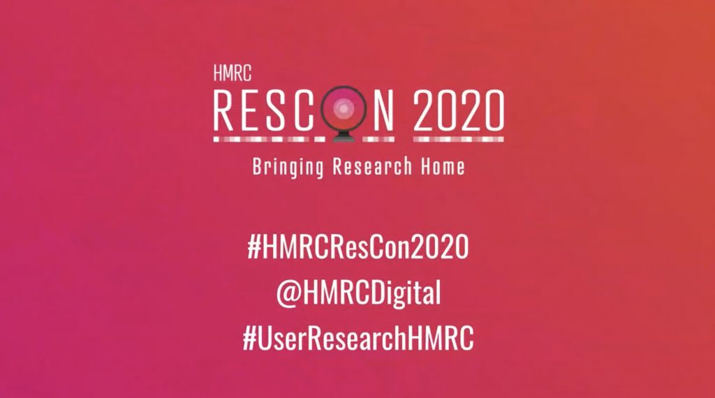 HMRC Rescon 2020 poster. Bringing research home. #HMRCResCon2020. @HMRCdigital #UserResearchHMRC